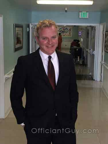 Get married now! I am often the wedding officiant for hospital weddings in Los Angeles
