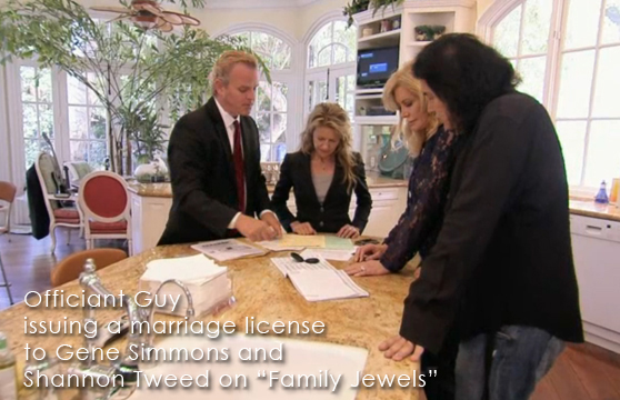 Officiant Guy, a wedding officiant in Los Angeles, helps couples with an Southern California marriage and issues a CA marriage license as he did to Shannon Tweed and Gene Simmons on Family Jewels